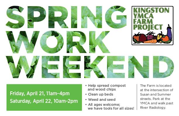 Kingston YMCA Farm Project Spring Work Weekend 2017